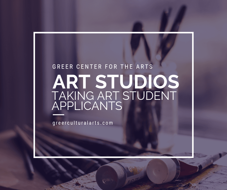 Taking Applications for Student Artists for the Greer Center for the Arts